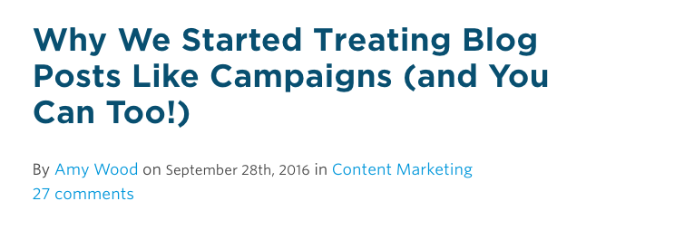 why-we-started-treating-blog-posts-like-campaigns-and-you-can-too